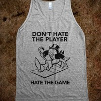 Don't Hate the Player, Hate the Game (Tank)