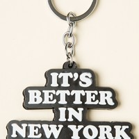 IT'S BETTER IN NEW YORK KEYCHAIN