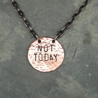 Game of Thrones Inspired Not Today Necklace
