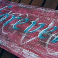 Valentines painting Original acrylic on canvas Forever word art gifts for her