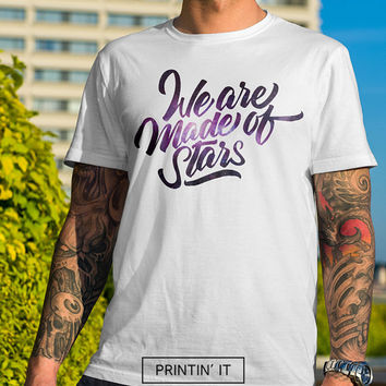 We are made of stars - Men's t-shirt - Typography print - Space art - Universe - Quote t-shirt - tumblr clothing - stars t-shirt