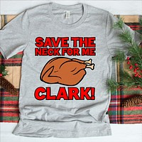 Save The Neck For Me Clark Christmas