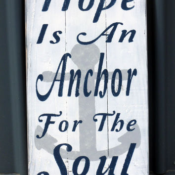 Hope Is An Anchor For The Soul  Rustic Sign Pallet Sign Nautical Vintage Sign Room Decor Christian Sign Religious Shabby Chic