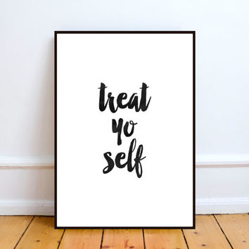 Treat Yo Self Printable Art, typography poster, Inspirational Quote, Inspirational Poster, Scandinavian Print, Wall Decor, watercolor