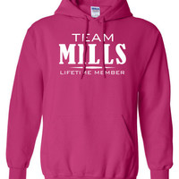 Team Mills Lifetime Member Clothing family pride best last name mens ladies swag Funny hoodie hooded sweatshirt cool dope sports ML-332h