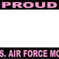 Proud US Air Force Mom License Plate Frame