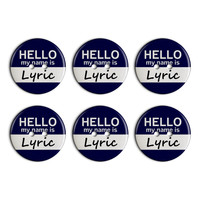 Lyric Hello My Name Is Plastic Resin Button Set of 6