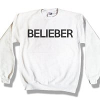 "Holiday Sale - ""Belieber"" - Justin Bieber White Sweatshirt x Crewneck x Jumper x Sweater - All Sizes Available"