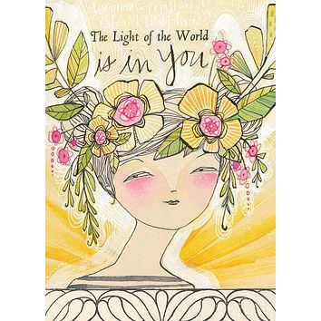 The Light of the World is in You Greeting Card