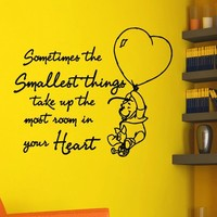 Nursery Wall Decals Quotes Winnie The Pooh Sometimes the smallest things Stickers For Kids Room Wall Decor Murals Vinyl Lettering Z737