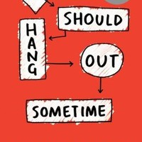 We Should Hang Out Sometime: Embarrassingly, a true story (Signed Book)