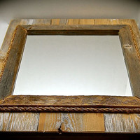 "Reclaimed Wood Mirror with Rope Border-Wall art- Handmade Wall art- 33% OFF THROUGH MONDAY- 12"" Mirror 20"" Tall by 17 3/4 across 2"" thick"