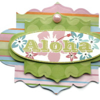 On Sale Aloha, 3D Scrapbook Embellishment, Paper piecing, gift tags, Scrapbooking Layouts, Cards, Mini Albums, brag book, Paper Crafts