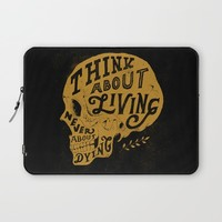 Think About Living Laptop Sleeve by Norman Duenas