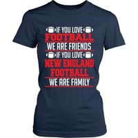 If You Love New England Patriots