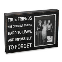 "Sixtrees Sentiment 5-Inch x 7-Inch ""True Friends"" Black Wood Frame"