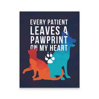Veterinary Canvas - Every Patient Leaves a Pawprint Veterinary