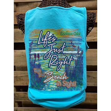 Southern Chics Life's Just Right with a Beach in Sight Comfort Colors Bright T Shirt Tank Top