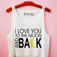 Copy of I Love You To The Moon And Back Crop Tank Top   Yotta Kilo
