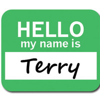 Terry Hello My Name Is Mouse Pad - No. 2