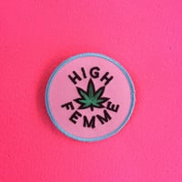 High Femme Iron On Patch