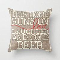 Love, Laughter and Beer Throw Pillow by MistyMichelleDesign   Society6