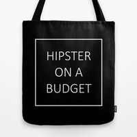 hipster on a budget Tote Bag by Urban Exclaim