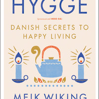 The Little Book of Hygge: Danish Secrets to Happy Living Hardcover – January 17, 2017