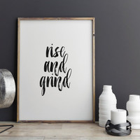"""printable art""""rise and grind""""typography art print,printable typography,brushes art,kitchen decor,apartment decor,typography poster,word art"""