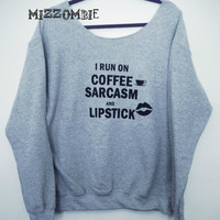 COFFEE LIPSTICK SARCASM  sweater, Off The Shoulder, Over sized, loose fitting, grunge