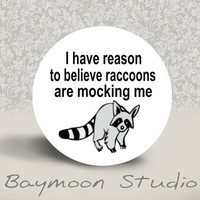 I have reason to believe raccoons are mocking me by BAYMOONSTUDIO