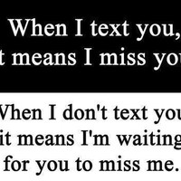 When I text you, it means I miss you « Day To Be You