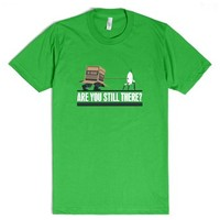 Are you still there-Unisex Grass T-Shirt