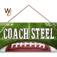"""Teacher Sign, Football COACH Personalized Sign, Teacher's Name, Classroom or P.E. Door Sign, Gift For Teacher, 5"""" x 10"""" Sign, Made To Order"""