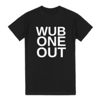 WUB ONE OUT