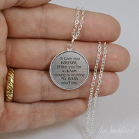 I'll love you forever, my baby you'll be --- engraved bezel pendant necklace