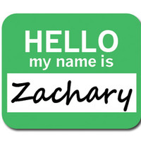 Zachary Hello My Name Is Mouse Pad