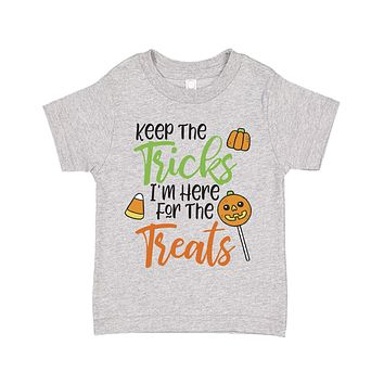Keep the Tricks Im Here for the Treats Halloween Candy Themed Toddler T-Shirt