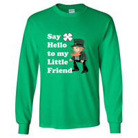 Say Hello To My Little Friend - Long Sleeve T-Shirt