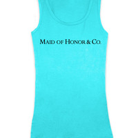 Maid of Honor & Co. - Teal Blue Tank Top