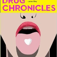 The Hard Drug Chronicles