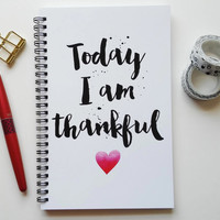 Writing journal, spiral notebook, bullet journal, diary, sketchbook, gratitude journal, blank lined grid - Today I am thankful