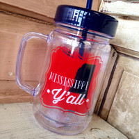 24OZ. MISSISSIPPI Y'ALL ACRYLIC MASON JAR