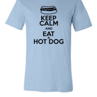 KEEP CALM AND EAT A HOT DOG