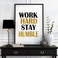 Printable inspirational quote, motivational wall art decor, motivational print, Printable quote Work hard stay humble printable typography