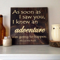 Adventure Sign, Stained and Hand Painted, Customizable, anniversary, wedding gift, birthday,  home decor, baby nursery, pooh bear