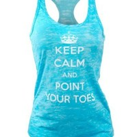 Covet Dance Clothing - Keep Calm and Point Your Toes - Burnout Tank, , Turquoise, Small