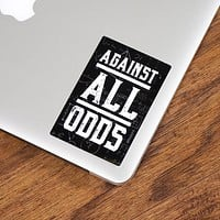 Against All Odds Sticker