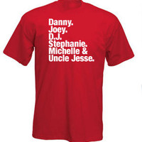 FULL HOUSE Tribute t-shirt sweatshirts, hoodies and American apparel also available.