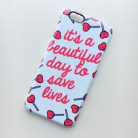 It's a Beautiful Day To Save Lives Grey's Anatomy iPhone 6/6S Case